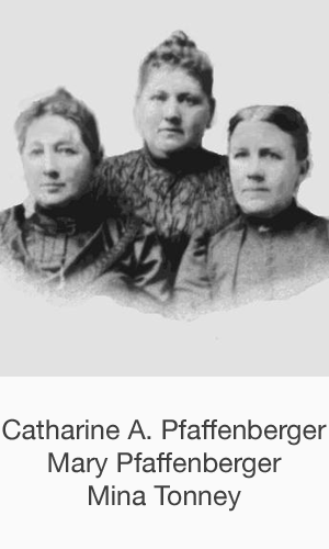 Catharine, Mary, Mina